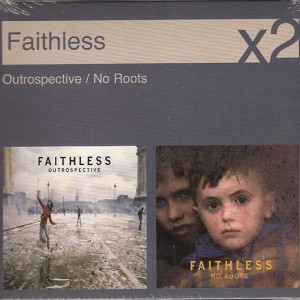 Outrospective/No Roots by Faithless