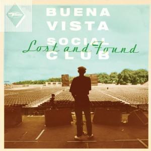 BUENA VIASTA SOCIAL CLUB - LOST AND FOUND 2015