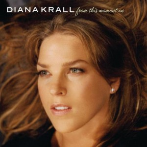 DIANA KRALL - FROM THIS MOMENT