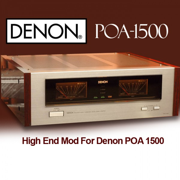 High End Mod For Denon POA 1500