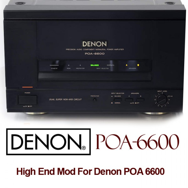 High End Mod For Denon POA 6600