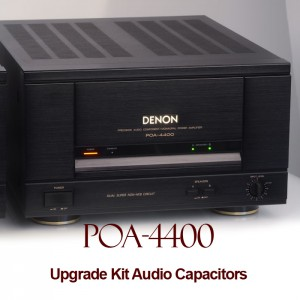 Denon POA-4400 / A Upgrade Kit Audio Capacitors