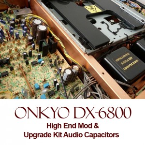 High End Mod For Onkyo DX-6800