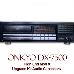 High End Mod For Onkyo DX-7500