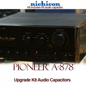 Pioneer a-878 Upgrade Kit Audio Capacitors