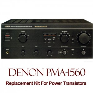 Denon PMA 1560 Replacement Kit Transistors