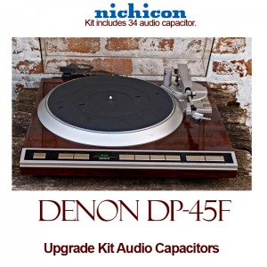 Denon DP-45F Upgrade Kit Audio Capacitors