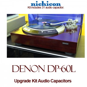 Denon DP-60L Upgrade Kit Audio Capacitors