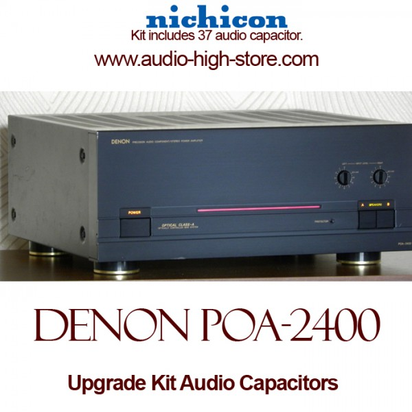 Denon POA-2400 Upgrade Kit Audio Capacitors